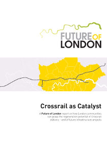 Crossrail regeneration - Crossrail as Catalyst